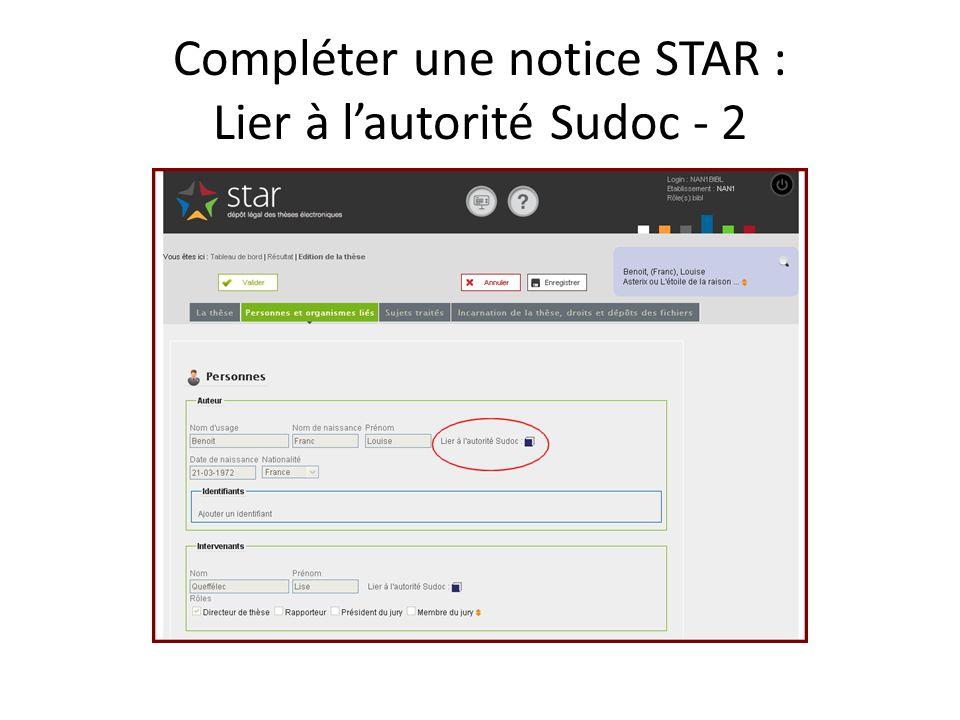 Compléter une notice STAR : Lier à lautorité Sudoc - 2