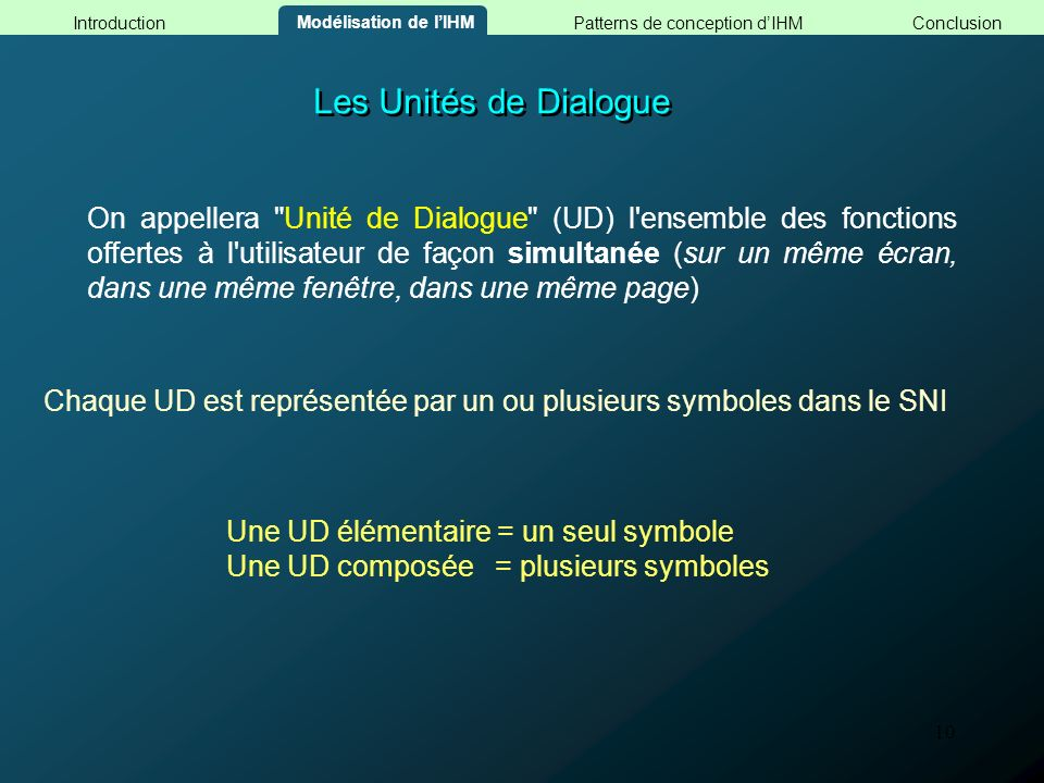 10 Les Unités de Dialogue On appellera