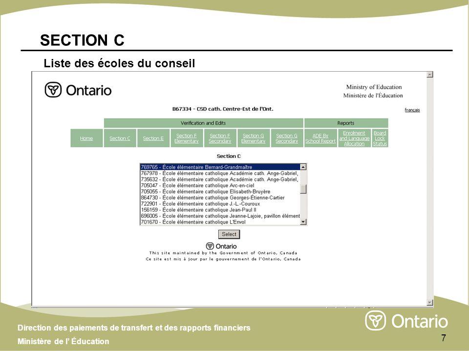 Direction des paiements de transfert et des rapports financiers Ministère de l Éducation 8 – École élémentaire SECTION C