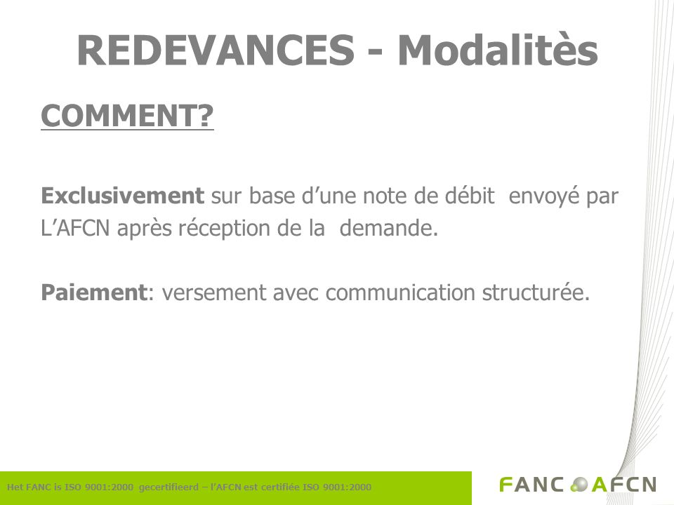 REDEVANCES - Modalitès COMMENT.