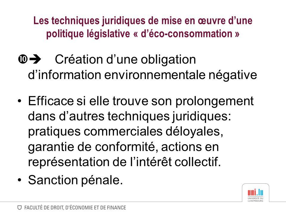 Les techniques juridiques de mise en œuvre dune politique législative « déco-consommation » Création dune obligation dinformation environnementale nég
