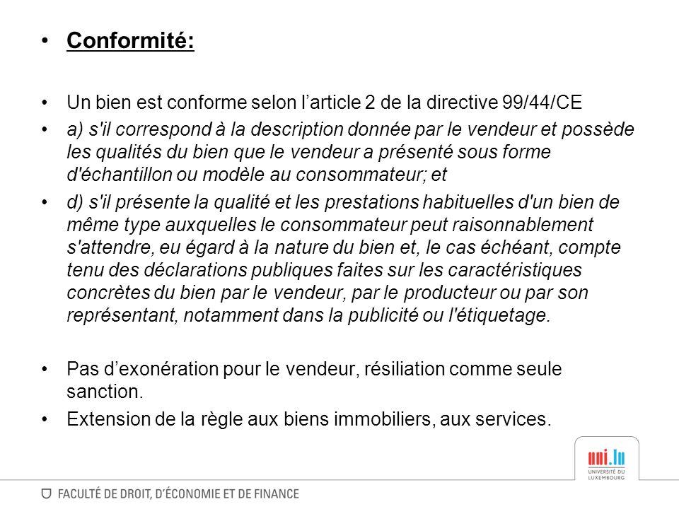 Modification des délais de garantie des biens de consommation Extension du délai de laction à une durée raisonnable (5 ans.