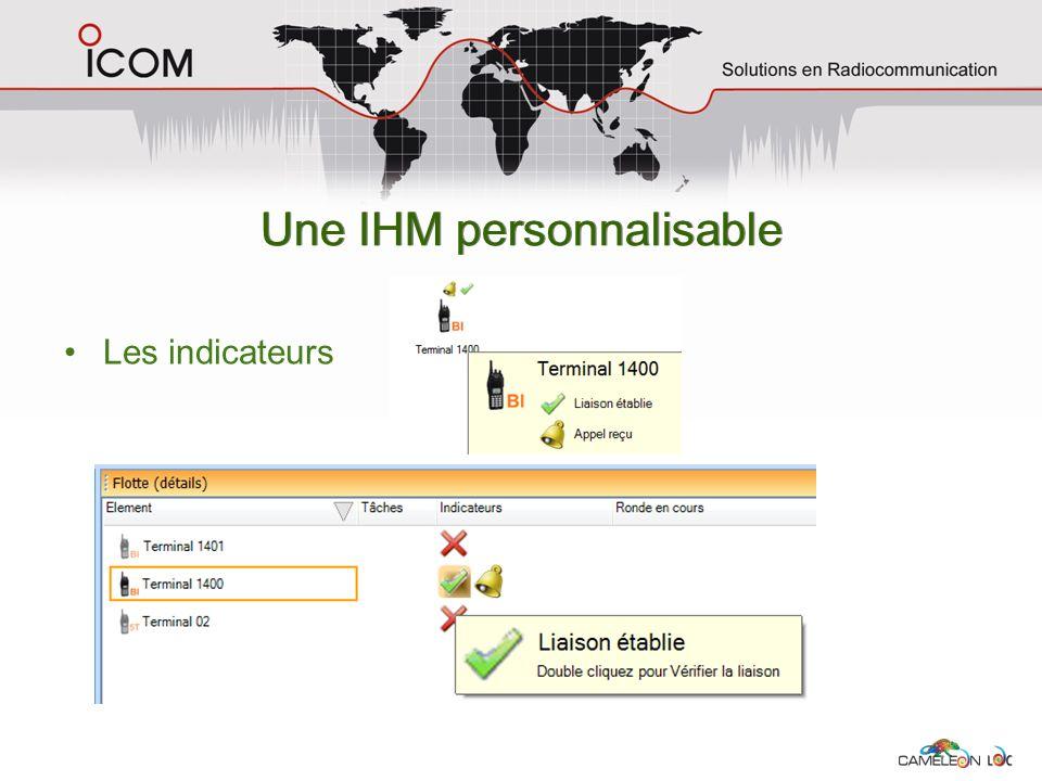 Une IHM personnalisable Les indicateurs