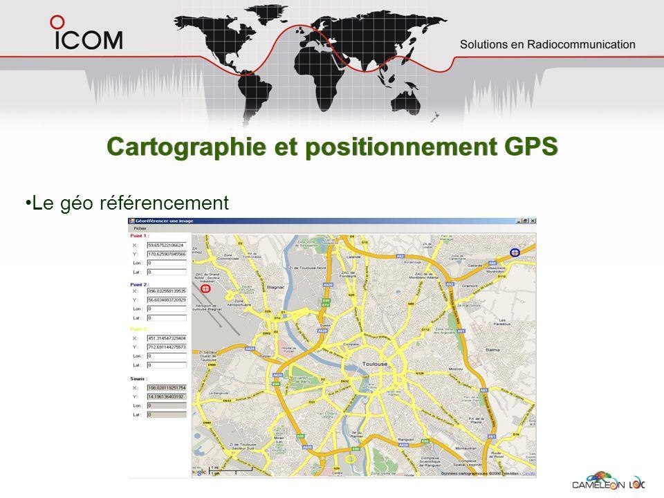 Cartographie et positionnement GPS Le géo référencement
