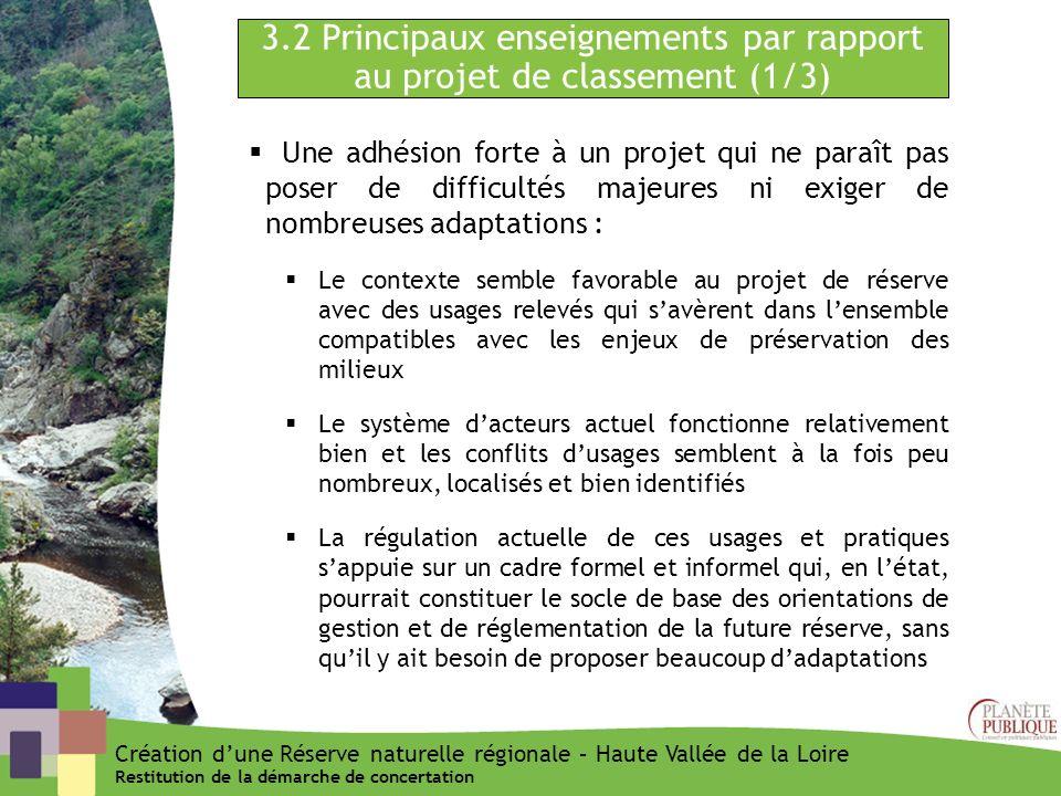 3.2 Principaux enseignements par rapport au projet de classement (1/3) Une adhésion forte à un projet qui ne paraît pas poser de difficultés majeures