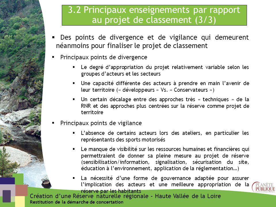 3.2 Principaux enseignements par rapport au projet de classement (3/3) Des points de divergence et de vigilance qui demeurent néanmoins pour finaliser