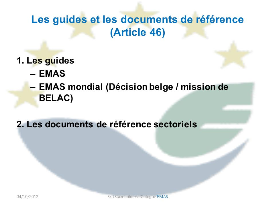 Les guides et les documents de référence (Article 46) 1.