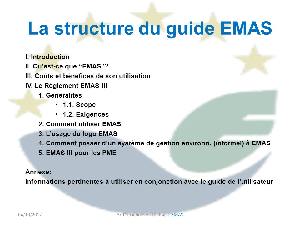 La structure du guide EMAS I. Introduction II. Quest-ce que EMAS.