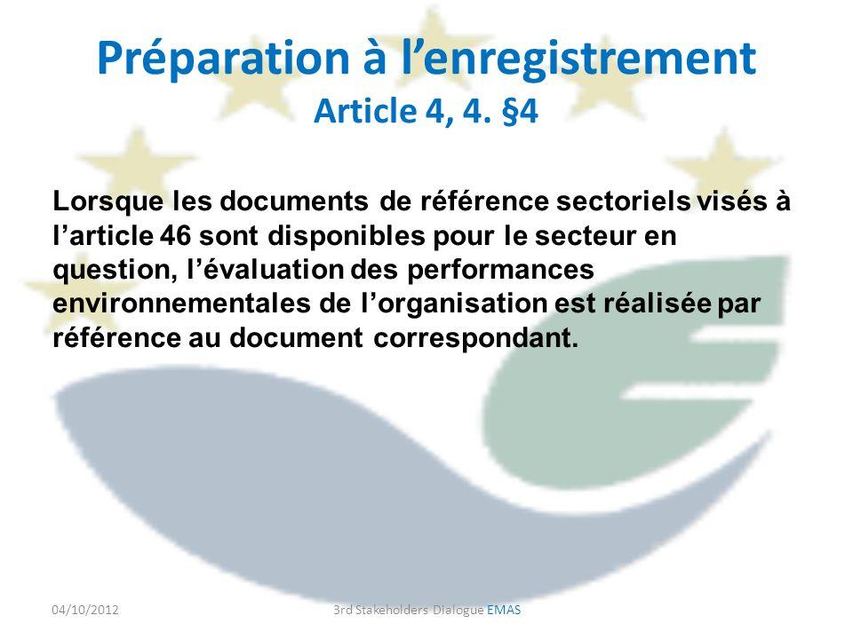 Préparation à lenregistrement Article 4, 4.