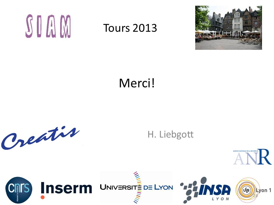 Tours 2013 Merci! H. Liebgott 28