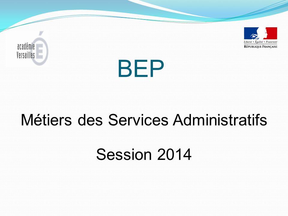 BEP Métiers des Services Administratifs Session 2014