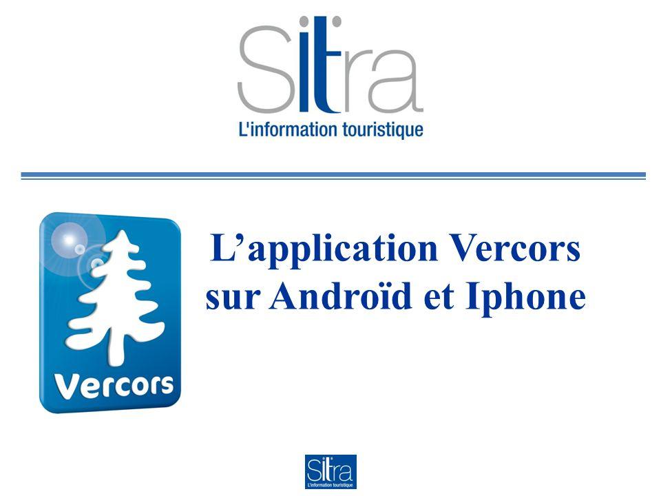Lapplication Vercors sur Androïd et Iphone