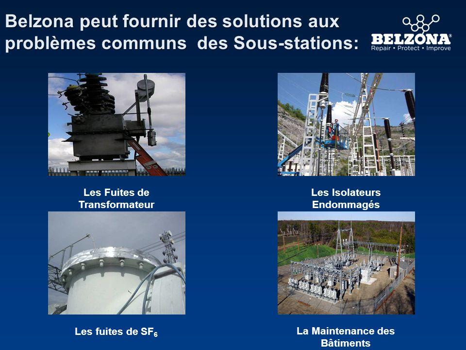 Belzona peut fournir des solutions aux problèmes communs des Sous-stations: Les fuites de SF 6 Les Fuites de Transformateur Les Isolateurs Endommagés