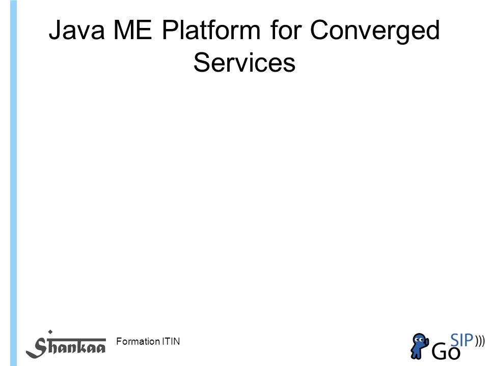 Formation ITIN Java ME Platform for Converged Services