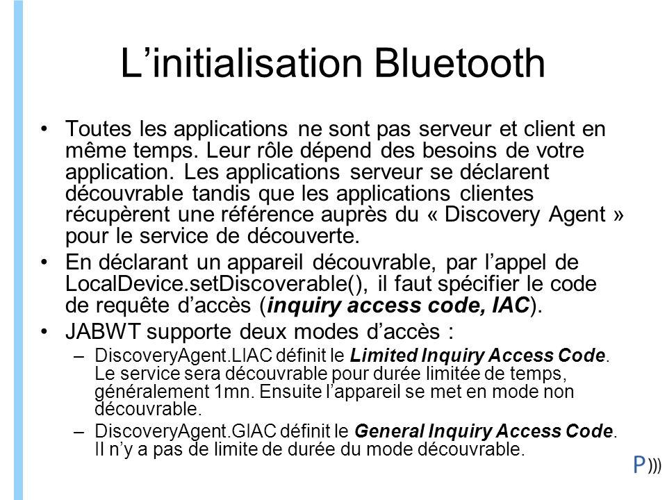 Formation ITIN Linitialisation Bluetooth Toutes les applications ne sont pas serveur et client en même temps.