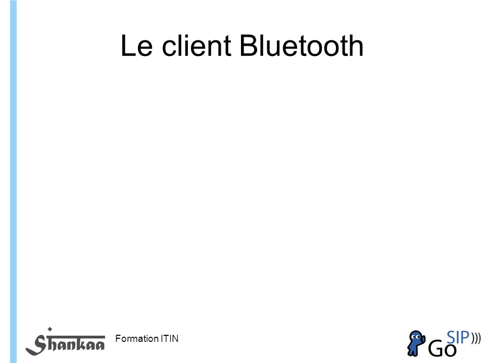 Formation ITIN Le client Bluetooth