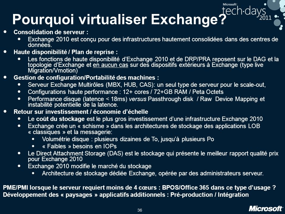 36 Pourquoi virtualiser Exchange.