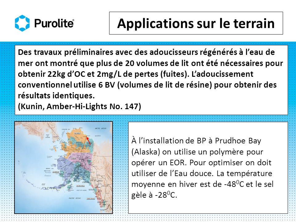 À linstallation de BP à Prudhoe Bay (Alaska) on utilise un polymère pour opérer un EOR. Pour optimiser on doit utiliser de lEau douce. La température