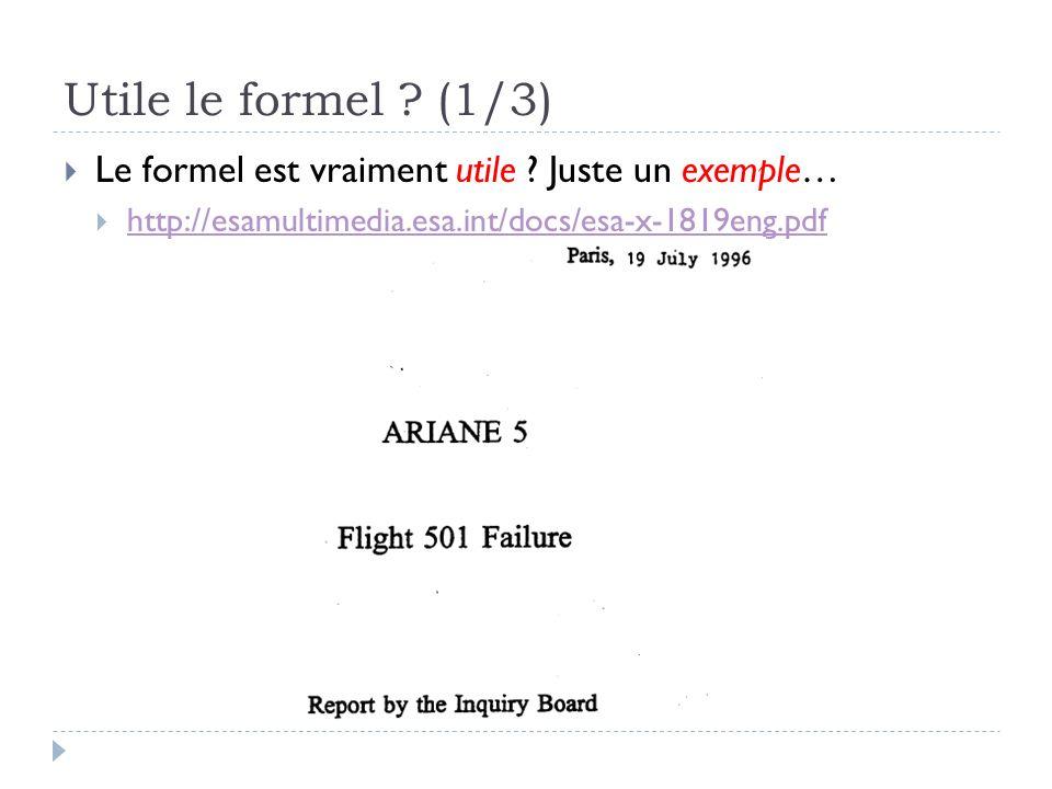 Utile le formel ? (1/3) Le formel est vraiment utile ? Juste un exemple… http://esamultimedia.esa.int/docs/esa-x-1819eng.pdf
