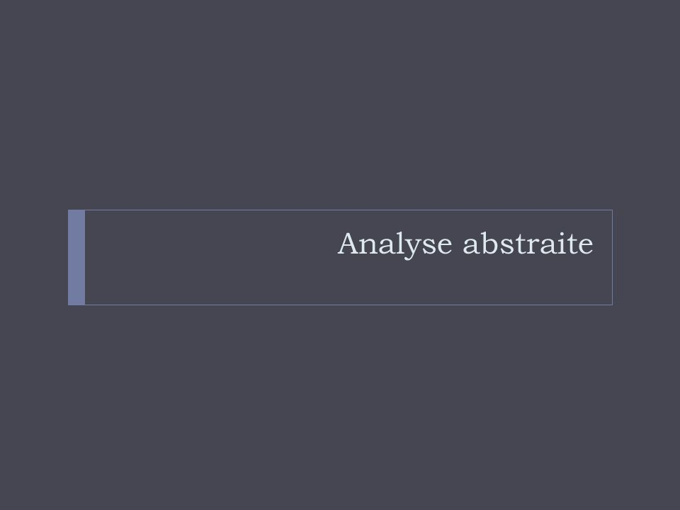Analyse abstraite