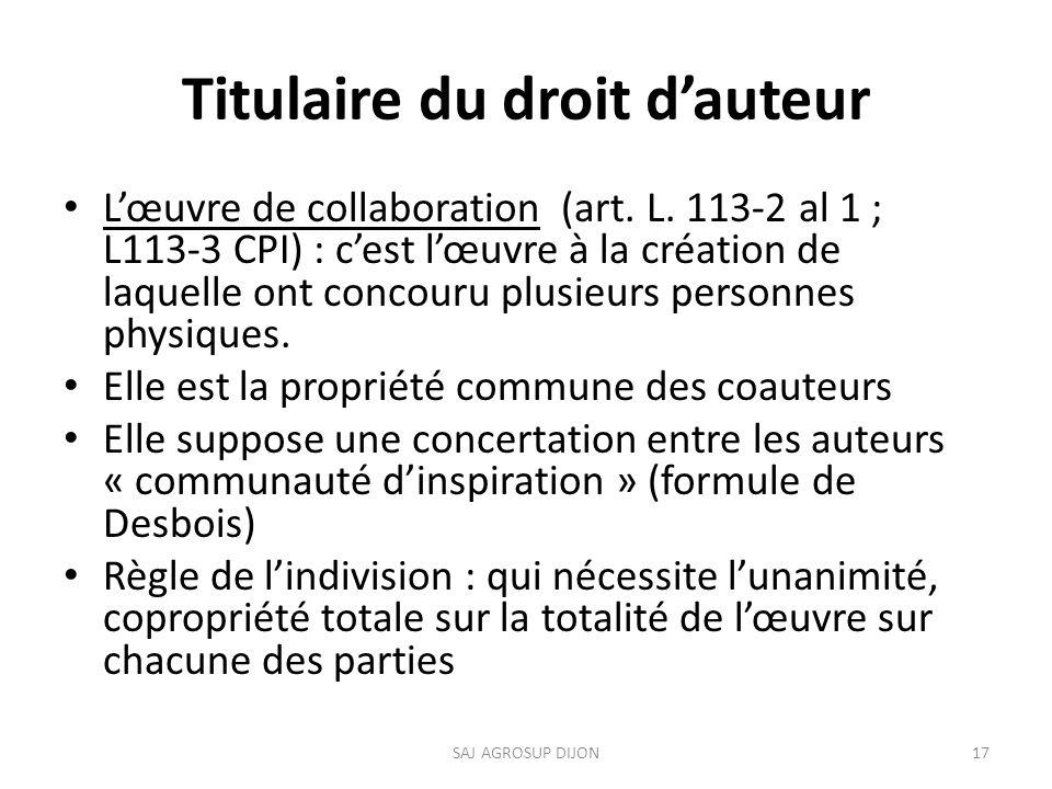 Titulaire du droit dauteur Lœuvre de collaboration (art.