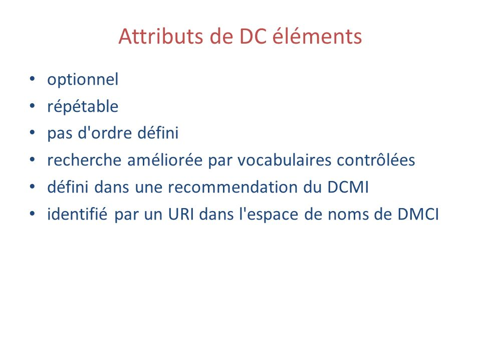 DCMI recommendation Term Name: type URI: http://purl.org/dc/elements/1.1/typehttp://purl.org/dc/elements/1.1/type Label: Type Definition: The nature or genre of the resource.