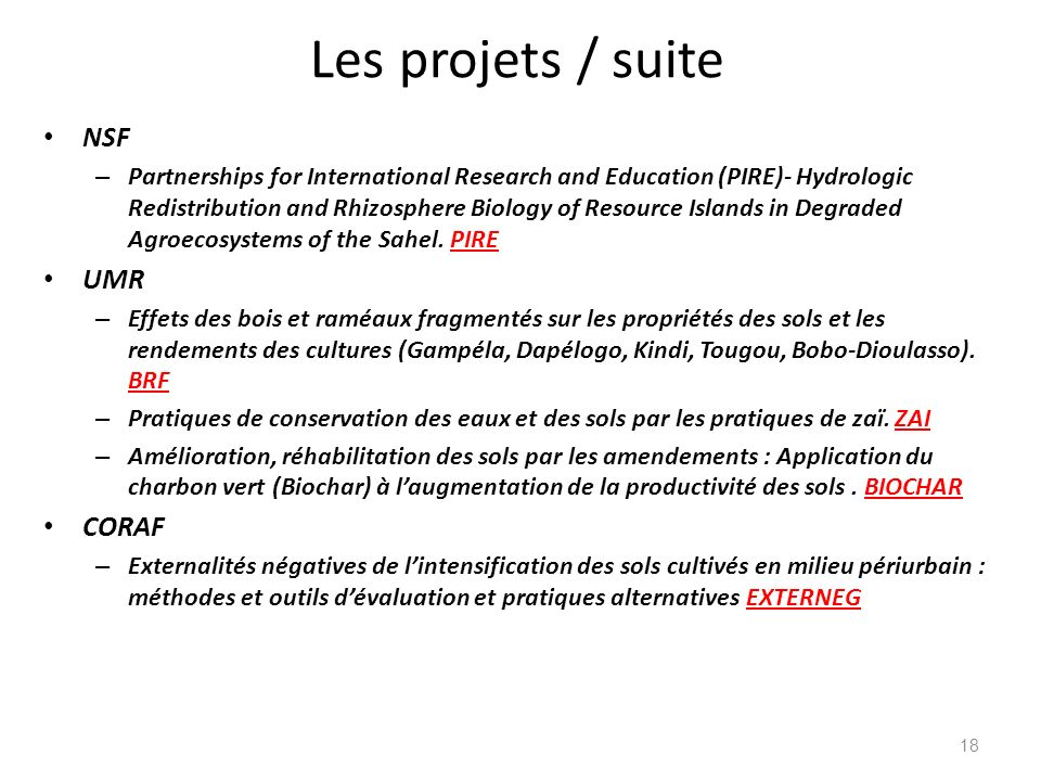 Les projets / suite NSF – Partnerships for International Research and Education (PIRE)- Hydrologic Redistribution and Rhizosphere Biology of Resource
