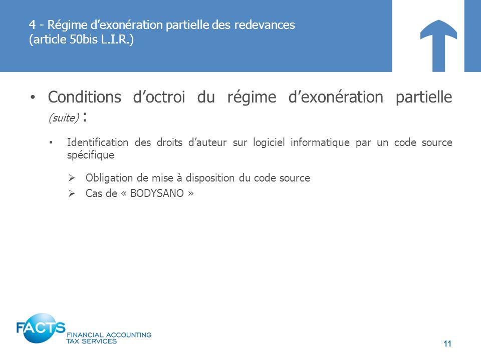 Conditions doctroi du régime dexonération partielle (suite) : Identification des droits dauteur sur logiciel informatique par un code source spécifiqu