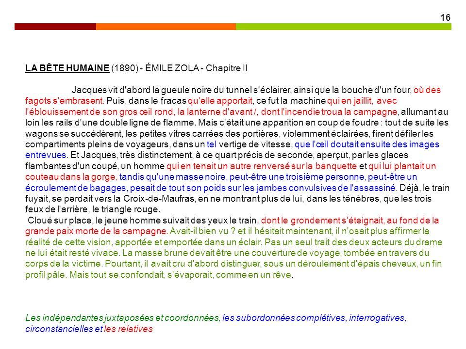 16 LA BÊTE HUMAINE (1890) - ÉMILE ZOLA - Chapitre II Jacques vit d'abord la gueule noire du tunnel s'éclairer, ainsi que la bouche d'un four, où des f