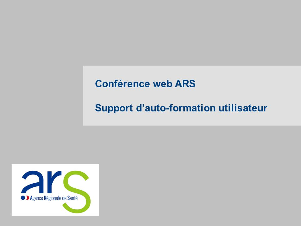 Conférence web ARS Support dauto-formation utilisateur