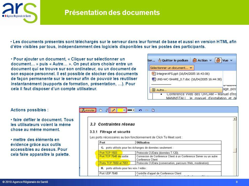© 2010 Agence Régionale de Santé 8 Actions possibles : faire défiler le document.