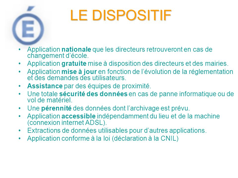Application nationale que les directeurs retrouveront en cas de changement décole. Application gratuite mise à disposition des directeurs et des mairi
