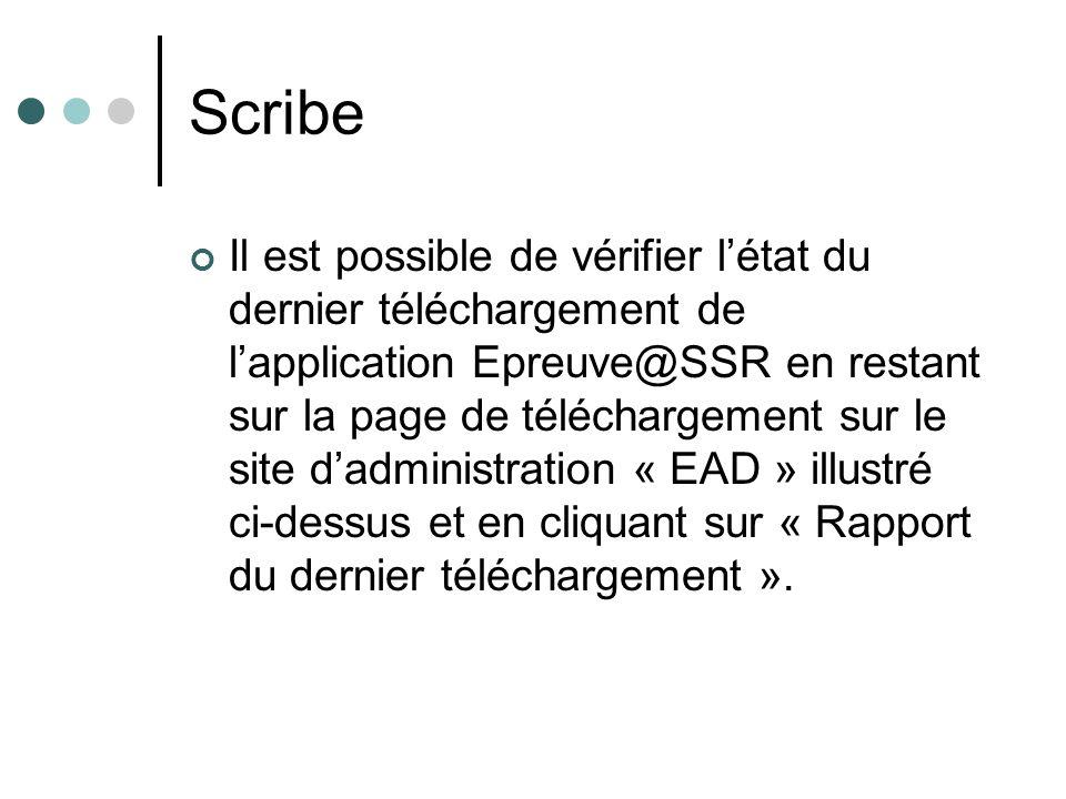 Il est possible de vérifier létat du dernier téléchargement de lapplication Epreuve@SSR en restant sur la page de téléchargement sur le site dadministration « EAD » illustré ci-dessus et en cliquant sur « Rapport du dernier téléchargement ».