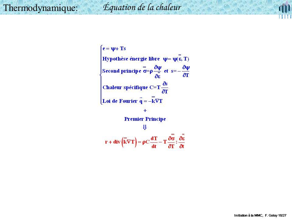 Initiation à la MMC, F. Golay 18/27 Thermodynamique: Équation de la chaleur