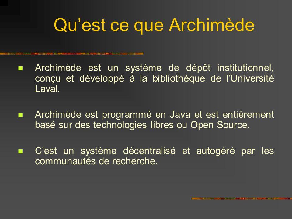 Quest ce que Archimède Archimède est un système de dépôt institutionnel, conçu et développé à la bibliothèque de lUniversité Laval. Archimède est prog