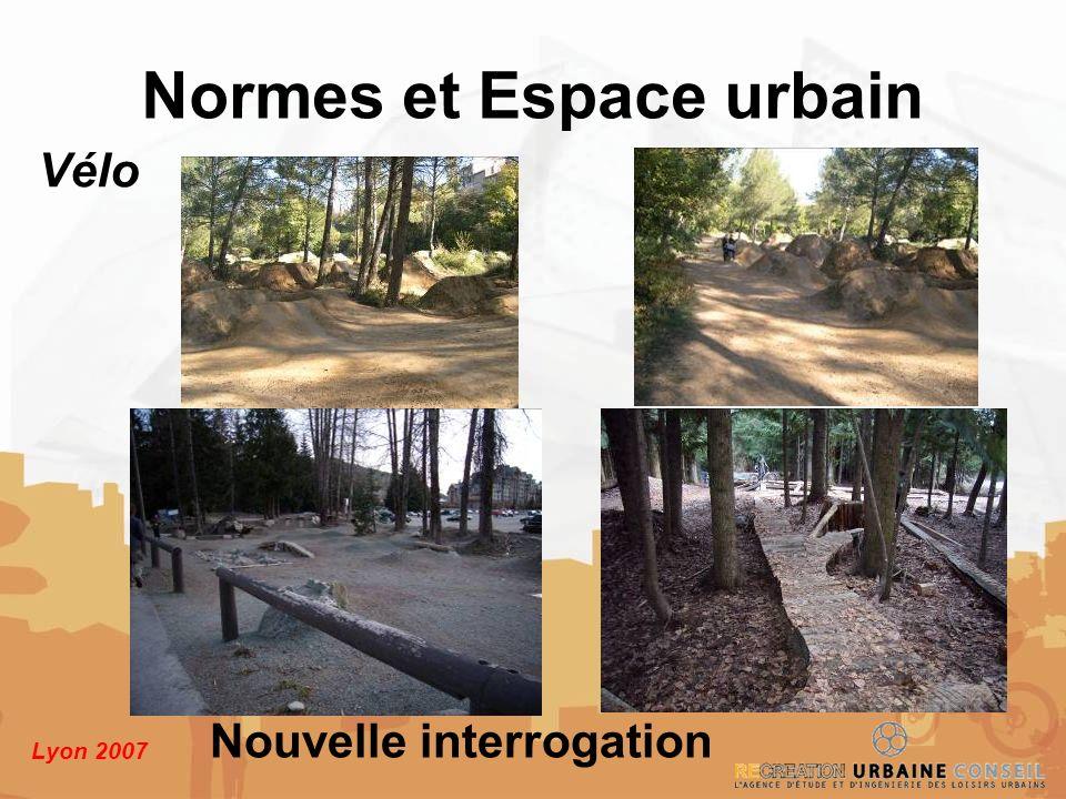 Lyon 2007 Normes et Espace urbain Vélo Nouvelle interrogation