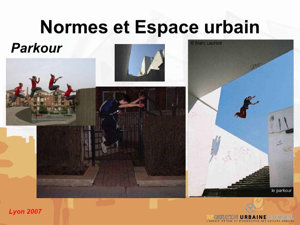 Lyon 2007 Normes et Espace urbain Parkour