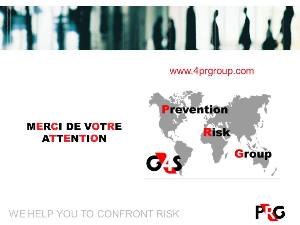 WE HELP YOU TO CONFRONT RISK MERCI DE VOTRE ATTENTION www.4prgroup.com