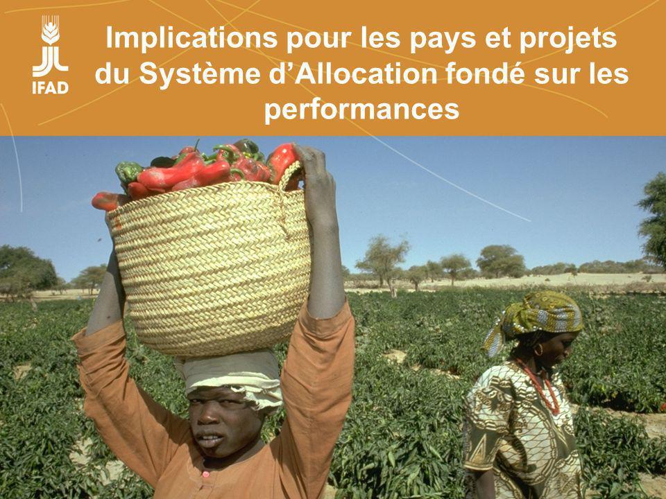 Farmers organizations, policies and markets Implications pour les pays et projets du Système dAllocation fondé sur les performances
