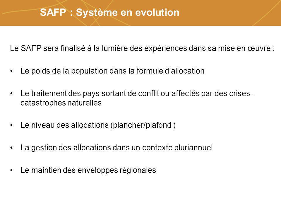 Farmers organizations, policies and markets SAFP : Système en evolution Le SAFP sera finalisé à la lumière des expériences dans sa mise en œuvre : Le
