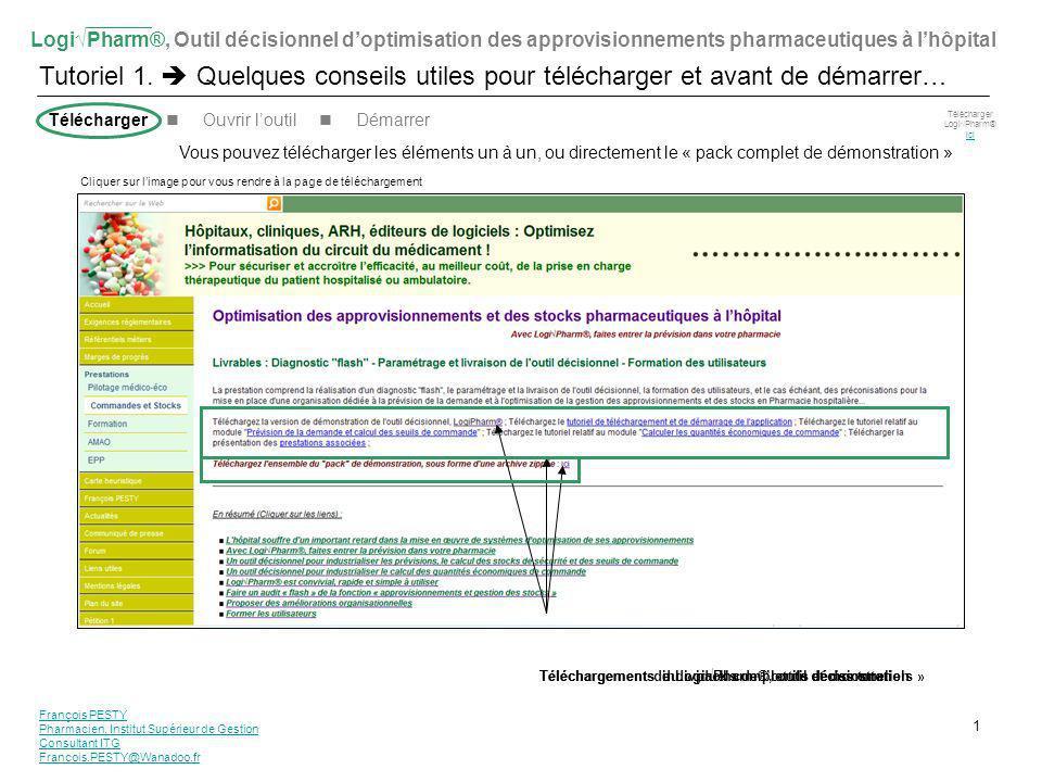 LogiPharm®, Outil décisionnel doptimisation des approvisionnements pharmaceutiques à lhôpital Tutoriel 1.