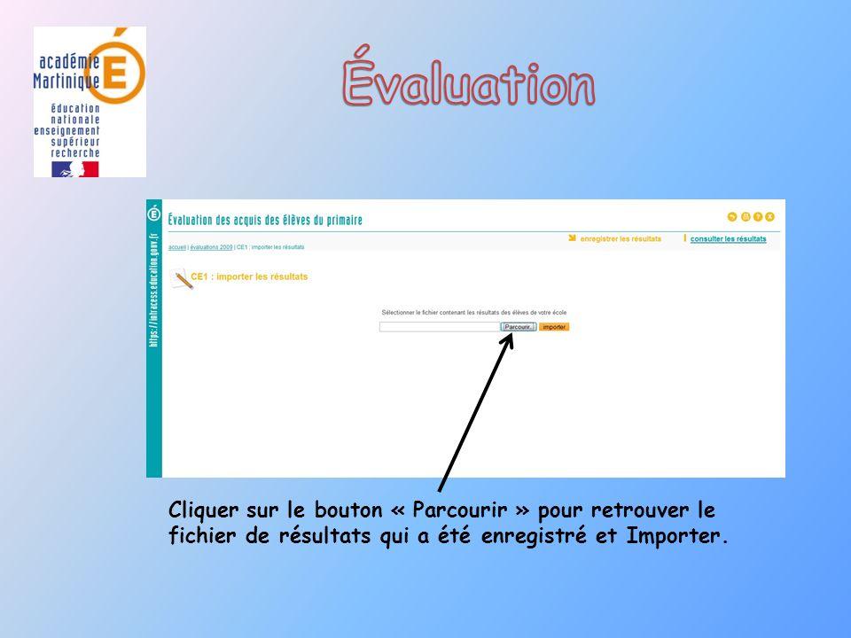 Cliquer sur le bouton « Parcourir » pour retrouver le fichier de résultats qui a été enregistré et Importer.