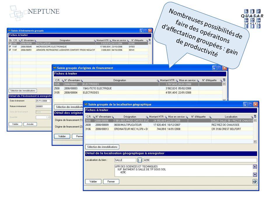 NEPTUNE Nombreuses possibilités de faire des opéraitons daffectation groupées : gain de productivité