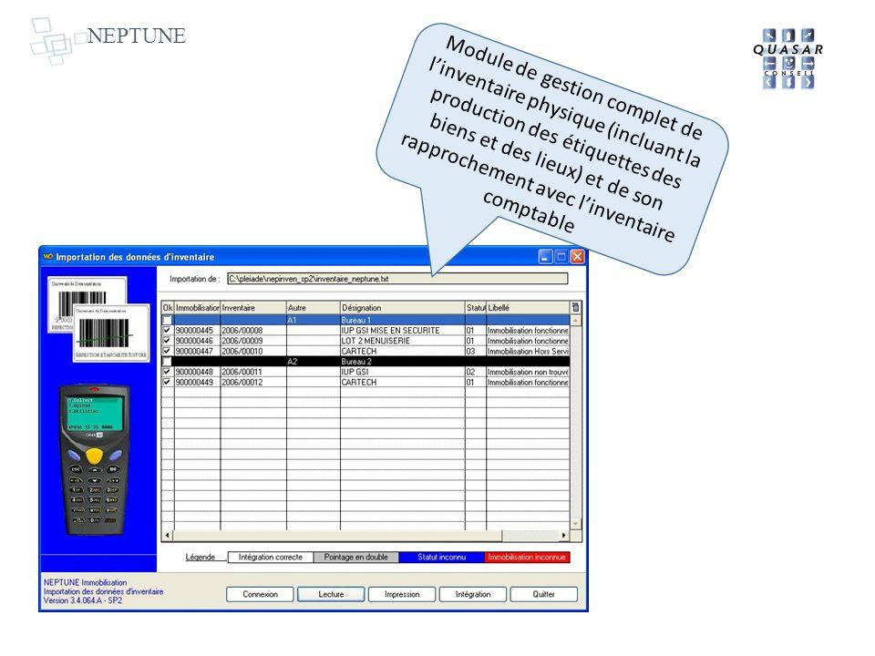 NEPTUNE Module de gestion complet de linventaire physique (incluant la production des étiquettes des biens et des lieux) et de son rapprochement avec
