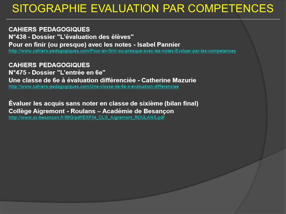 SITOGRAPHIE EVALUATION PAR COMPETENCES CAHIERS PEDAGOGIQUES N°438 - Dossier
