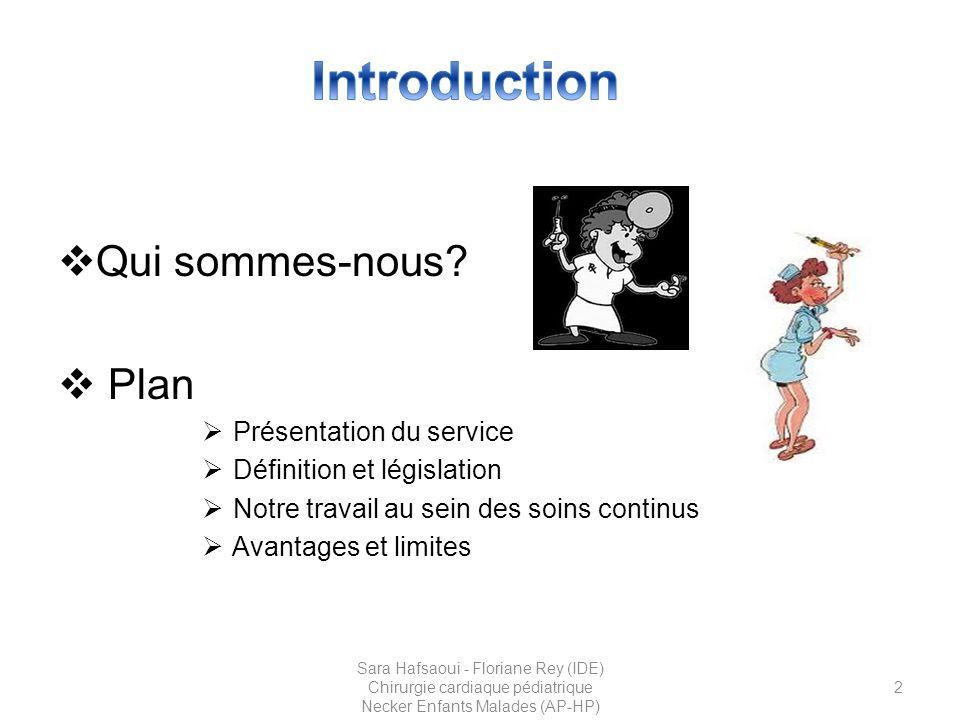 13 Sara Hafsaoui - Floriane Rey (IDE) Chirurgie cardiaque pédiatrique Necker Enfants Malades (AP-HP)