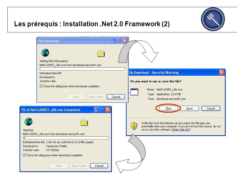 Les prérequis : Installation.Net 2.0 Framework (2)