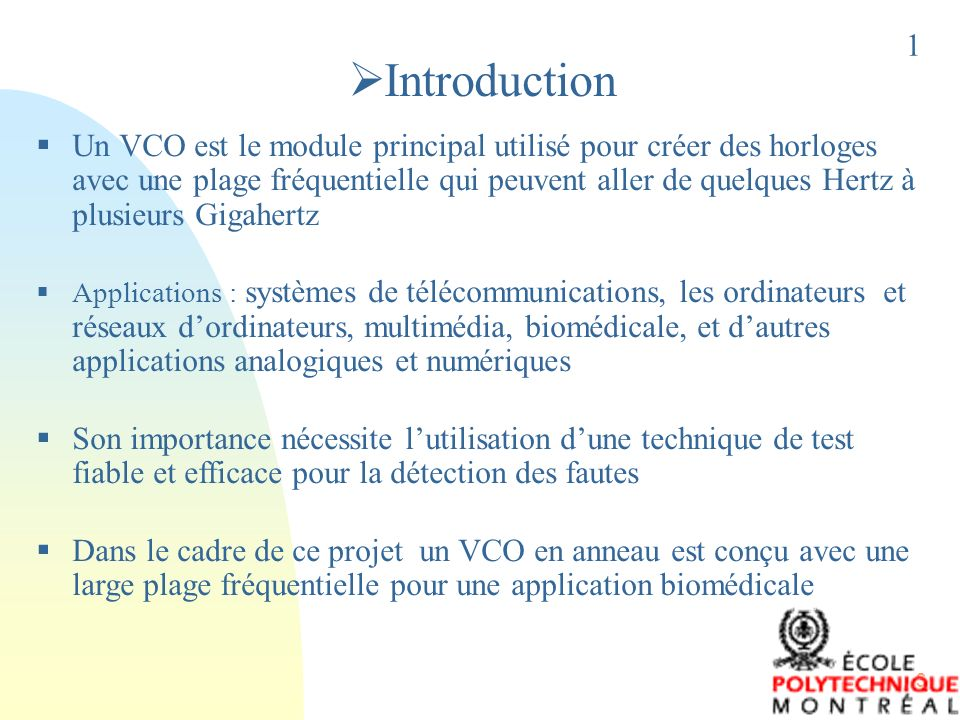 14 12 Méthodes de test numérique (DFT) Principe est basé sur le concept de reconfiguration, qui consiste à modifier le VCO afin de le rendre en une structure numérique pour le mode test VCO se compose de trois parties: (i) létage dentrée de contrôle, (ii) loscillateur en anneau et (iii) le buffer de sortie MÉTHODES DE TEST (Suite)