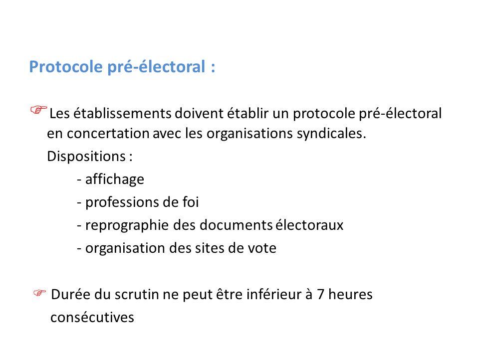 Protocole pré-électoral : Les établissements doivent établir un protocole pré-électoral en concertation avec les organisations syndicales. Disposition