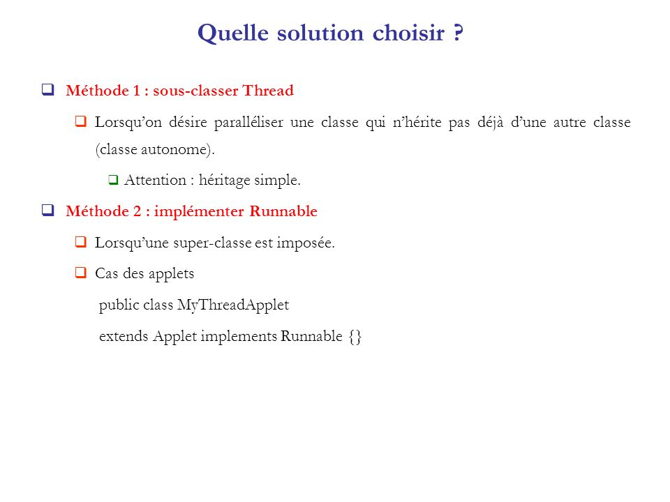 Quelle solution choisir .